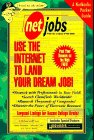 Netjobs: Use the Internet to Land Your Dream Job! (Netbooks Pocket Guide)