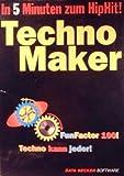 Technomaker - In 5 Minuten zum HipHit