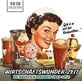 Wirtschaftswunder-Zeit (Größte Schlager 1949-60)