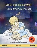 Schlaf gut, kleiner Wolf – Nuku hyvin, pieni susi (Deutsch – Finnisch). Zweisprachiges Kinderbuch, ab 2-4 Jahren, mit mp3 Hörbuch zum Herunterladen (Sefa Bilinguale Bilderbücher)