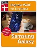 Samsung Galaxy: Alle Funktionen verständlich erklärt (Digitale Welt für Einsteiger)