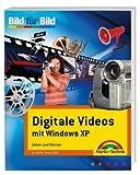 Digitales Video mit Windows XP- Bild für Bild: Sehen und Können