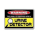 URIN Detektor Warnschild Funny Pee in Pool Schilder