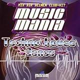 Music Mania : Techno - House - Dance