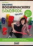 Erlebnis Boomwhackers Songbook (mit MP3-CD): 10 moderne Songs in verschiedenen Stilrichtungen. Ohne Vorkenntnisse Boomwhackers spielen - Für alle Altersstufen!