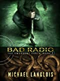 Bad Radio (The Emergent Earth Book 1) (English Edition)