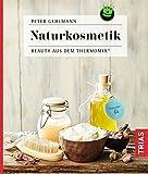 Naturkosmetik: Beauty aus dem Thermomix®