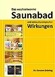 Das wechselwarme Saunabad und seine physiologischen Wirkungen