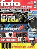 fotoMAGAZIN (Foto Magazin; Fotomagazin) Spezial Nr.1: Einkaufsberater 2012: 1000 Produkte des...