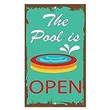 Kysd43Mill The Pool is Open Metall-Warnhinweis, lustiges Aluminium-Blechschild für Zuhause, Hof, Dekoration