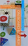 On board beamer: Teleport My * Bits * - New Board Games (English Edition)