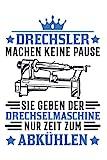 Drechsler Notizbuch: Drechselmaschine Drechsler Holz Drechseln / 6x9 Zoll / 120 linierte Seiten