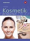 Kosmetik - Das Buch zum Beruf: Schülerband