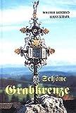 Schöne Grabkreuze: Gedanken zum Friedhof in Reicholzried