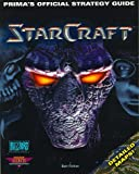 StarCraft (PC): Prima's Official Strategy Guide (Secrets of the Games Series)