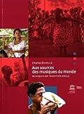 Aux sources des musiques du monde Musiques de tradition orale (SANS COLL - UNESCO)