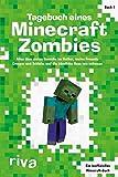Tagebuch eines Minecraft-Zombies: Alles über meine Besuche im Nether, meine Freunde Creepy und...