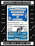 Fisherman's Personal Catches Records (Handy Dandy Booklets) (English Edition)