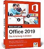 Office 2019: Die Anleitung in Bildern. Komplett in Farbe. Ideal für alle Einsteiger, auch Senioren:...