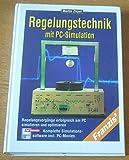 Regelungstechnik mit PC-Simulation, m. Diskette (3 1/2 Zoll)