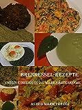 Brennessel-Rezepte: (M)ein Einstieg in die Wildkräuterküche