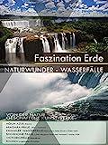 Wasserfälle - Naturwunder