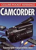 Camcorder (Collins Pocket Reference S.)