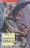 Adventure Novels: King Solomon's Mines, Prisoner of Zenda, Under the Red Robe, The Lost World, Beau Geste (Collins Classics)
