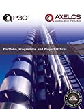 Portfolio, Programme and Project Offices (P30®) (English Edition)