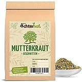 Mutterkraut Tee getrocknet geschnitten  500g   ohne Zusätze   vom Achterhof