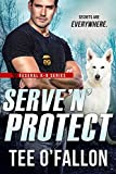Serve 'N' Protect (Federal K-9 Book 5) (English Edition)