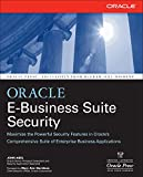 Oracle E-Business Suite Security (Oracle Press) (Oracle (McGraw-Hill))