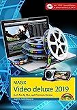 MAGIX Video deluxe 2019 Das Buch zur Software. Die besten Tipps und Tricks: für alle Versionen inkl. Plus, Premium, Control und 360