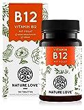 NATURE LOVE® Vitamin B12 Vegan - Vergleichssieger 2020* - 180 Tabletten. Beide aktive Formen Adenosyl- & Methylcobalamin + Depot + Folat 5-MTHF aus Quatrefolic® - Hochdosiert, made in Germany