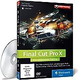 Final Cut Pro X: Das umfassende Training zu Final Cut Pro X 10.1  - Der Videokurs mit über 11...