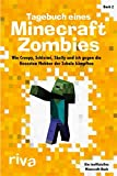 Tagebuch eines Minecraft-Zombies 2: Wie Creepy, Schleimi, Skelly und ich gegen die fiesesten Mobber der Schule kämpften