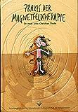 Praxis der Magnetfeldtherapie. Herausgegeben von der Internationalen Ärztegesellschaft für Energiemedizin.
