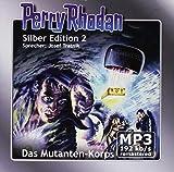 Perry Rhodan Silber Edition (MP3-CDs) 02 - Das Mutanten-Korps [Musikkassette]