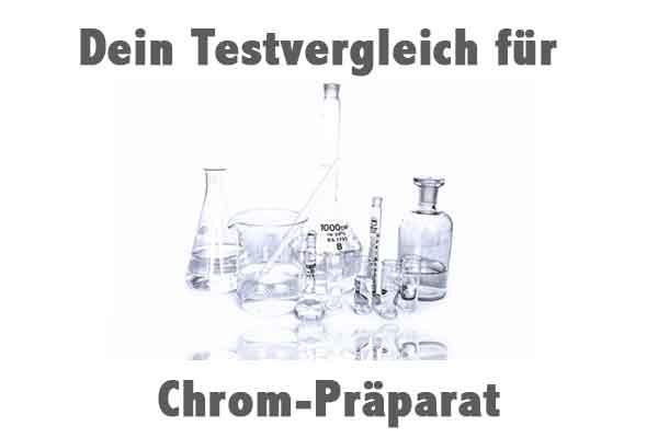 Chrom-Präparat