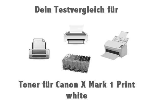 Toner für Canon X Mark 1 Print white