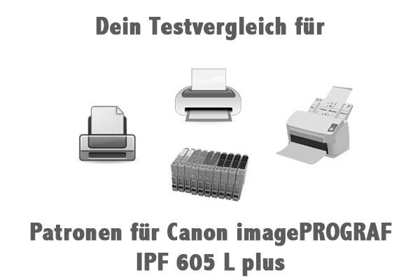 Patronen für Canon imagePROGRAF IPF 605 L plus