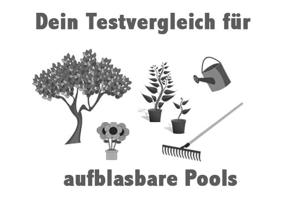 aufblasbare Pools