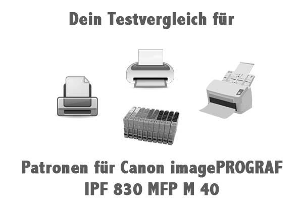 Patronen für Canon imagePROGRAF IPF 830 MFP M 40