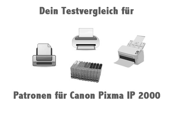 Patronen für Canon Pixma IP 2000