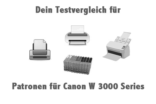 Patronen für Canon W 3000 Series