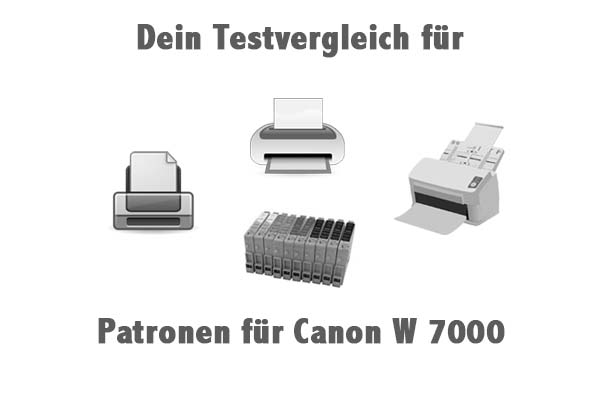 Patronen für Canon W 7000